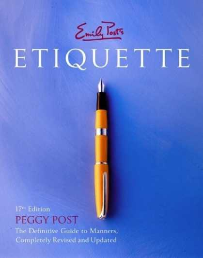 Bestsellers (2006) - Emily Post's Etiquette, 17th Edition (Thumb Indexed) by Peggy Post