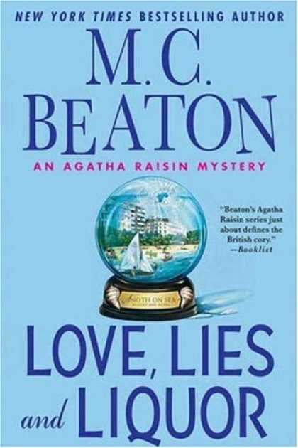 Bestsellers (2006) - Love, Lies and Liquor: An Agatha Raisin Mystery (Agatha Raisin Mysteries (Hardco