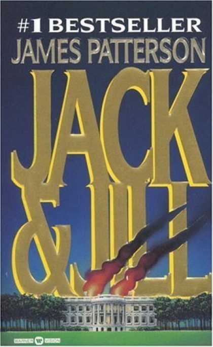 Bestsellers (2006) - Jack & Jill (Alex Cross Novels) by James Patterson