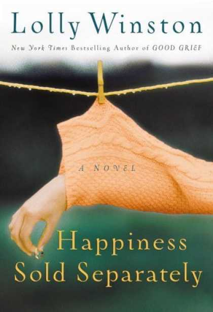Bestsellers (2006) - Happiness Sold Separately by Lolly Winston
