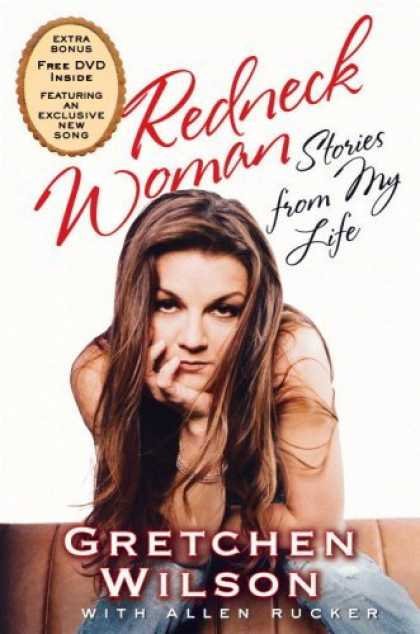 Bestsellers (2006) - Redneck Woman: W/DVD: Stories from My Life by Gretchen Wilson