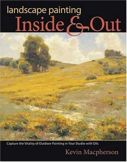 Bestsellers (2006) - Landscape Painting Inside and Out: Capture the Vitality of Outdoor Painting in Y