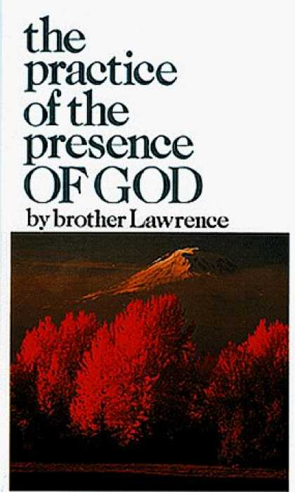 Bestsellers (2006) - The Practice of the Presence of God by Brother Lawrence