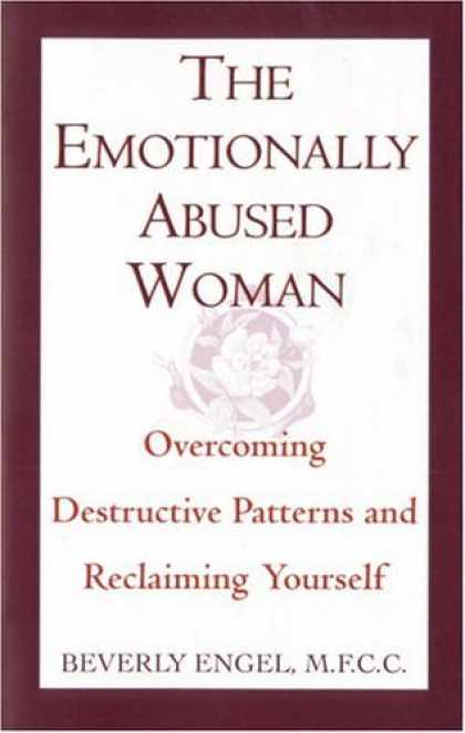 Bestsellers (2006) - The Emotionally Abused Woman : Overcoming Destructive Patterns and Reclaiming Yo