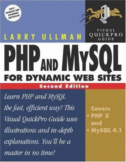 Bestsellers (2006) - PHP and MySQL for Dynamic Web Sites: Visual QuickPro Guide (2nd Edition) (Visual