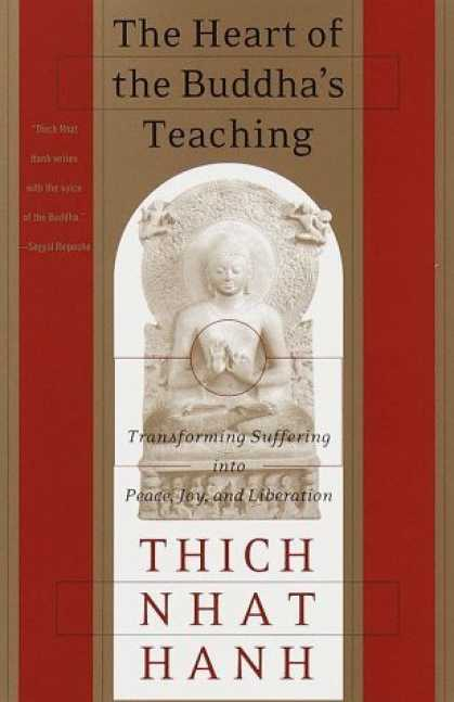 Bestsellers (2006) - The Heart of the Buddha's Teaching by Thich Nhat Hanh