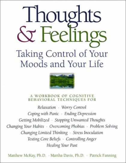Bestsellers (2006) - Thoughts & Feelings: Taking Control of Your Moods and Your Life: A Workbook of C