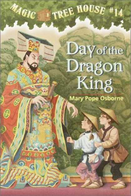 Bestsellers (2006) - Day Of The Dragon-King (Magic Tree House 14, paper) by Mary Pope Osborne