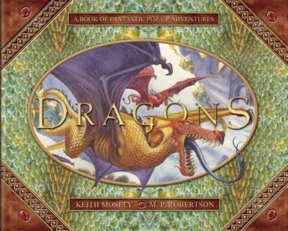 Bestsellers (2006) - Dragons: A Pop-Up Book of Fantastic Adventures by Keith Moseley