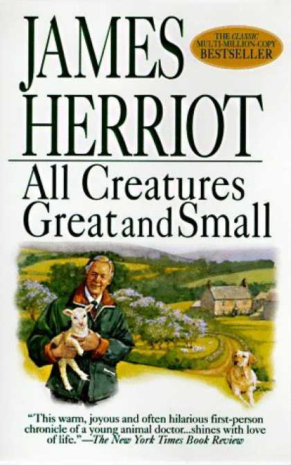 Bestsellers (2006) - All Creatures Great and Small by James Herriot