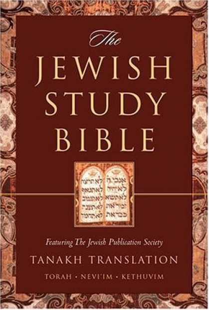Bestsellers (2006) - The Jewish Study Bible: featuring The Jewish Publication Society TANAKH Translat