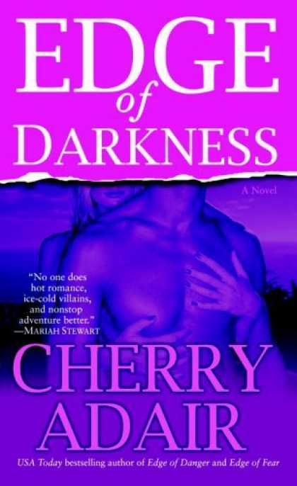 Bestsellers (2006) - Edge of Darkness: A Novel by Cherry Adair