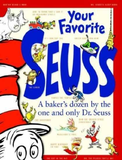 Bestsellers (2006) - Your Favorite Seuss: A Baker's Dozen by the One and Only Dr. Seuss by Dr. Seuss