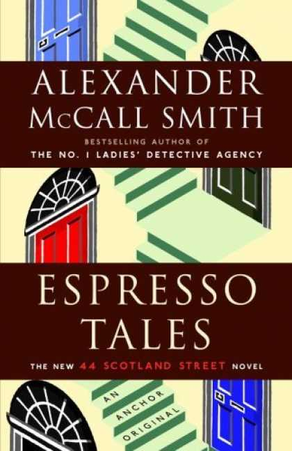 Bestsellers (2006) - Espresso Tales by Alexander Mccall Smith