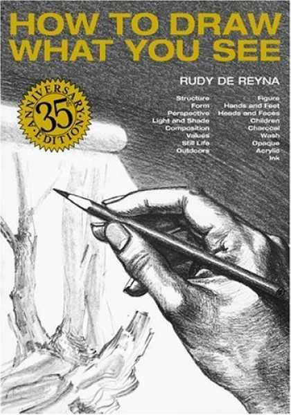 Bestsellers (2006) - How to Draw What You See by Rudy De Reyna