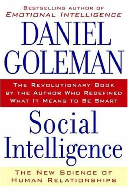 Bestsellers (2006) - Social Intelligence: The New Science of Human Relationships by Daniel Goleman