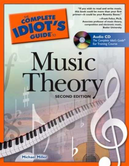 Bestsellers (2006) - The Complete Idiot's Guide to Music Theory, 2nd Edition (The Complete Idiot's Gu