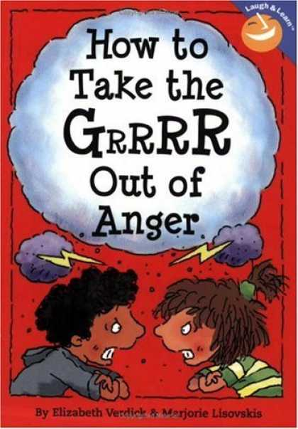 Bestsellers (2006) - How to Take the Grrrr Out of Anger by Elizabeth Verdick