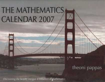 Bestsellers (2006) - The Mathematics Calendar 2007: Discovering the Beauty, Intrigue and Influence of