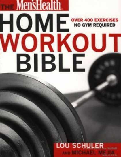Bestsellers (2006) - Men's Health Home Workout Bible: by