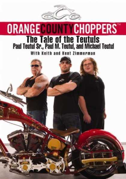 Bestsellers (2006) - Orange County Choppers (TM): The Tale of the Teutuls by Paul Teutul
