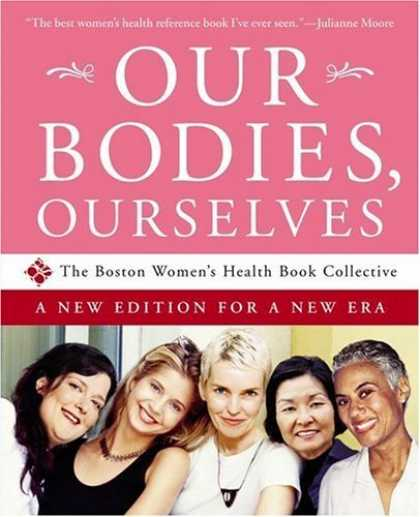 Bestsellers (2006) - Our Bodies, Ourselves: A New Edition for a New Era by Boston Women's Health Book