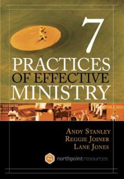 Bestsellers (2006) - Seven Practices of Effective Ministry by Andy Stanley