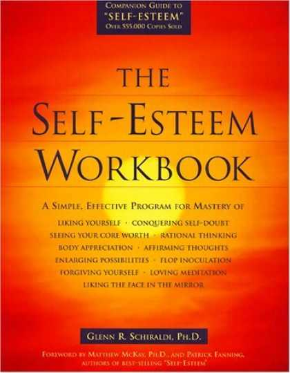 Bestsellers (2006) - The Self-Esteem Workbook by Glenn R. Schiraldi