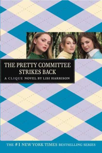 Bestsellers (2006) - The Pretty Committee Strikes Back (The Clique, No. 5) by Lisi Harrison