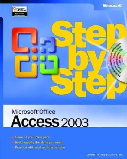 Bestsellers (2006) - Microsoft Office Access 2003 Step by Step by Online Training Solutions Inc.