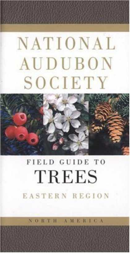 Bestsellers (2006) - National Audubon Society Field Guide to North American Trees: Eastern Region (Ea