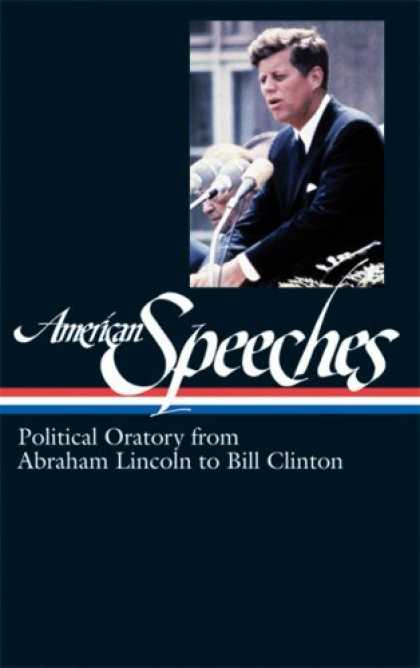 Bestsellers (2006) - American Speeches: Political Oratory from Abraham Lincoln to Bill Clinton (Libra