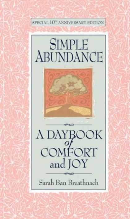 Bestsellers (2006) - Simple Abundance: A Daybook of Comfort and Joy by Sarah Ban Breathnach