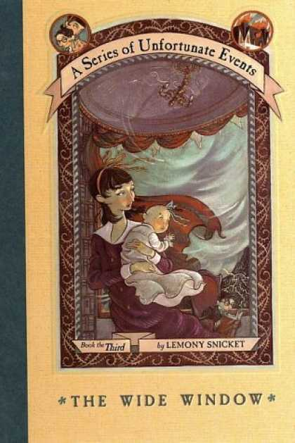 Bestsellers (2006) - The Wide Window (A Series of Unfortunate Events, Book 3) by Lemony Snicket