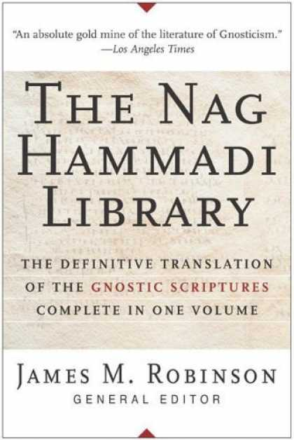 Bestsellers (2006) - The Nag Hammadi Library by James M. Robinson