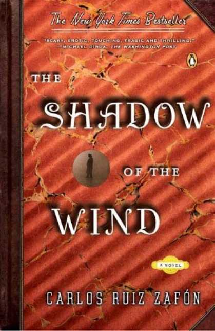 Bestsellers (2006) - The Shadow of the Wind by Carlos Ruiz Zafon