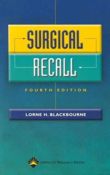 Bestsellers (2006) - Surgical Recall (Recall Series) by Lorne H Blackbourne