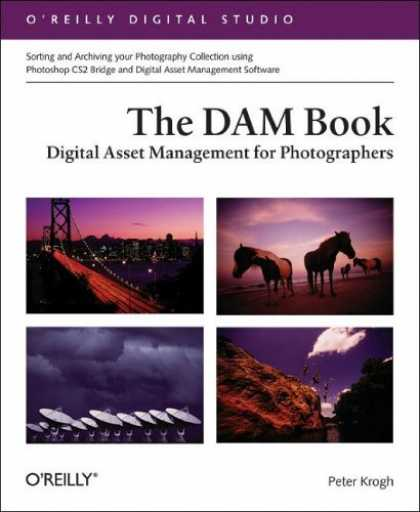Bestsellers (2006) - The DAM Book: Digital Asset Management for Photographers (O'Reilly Digital Studi