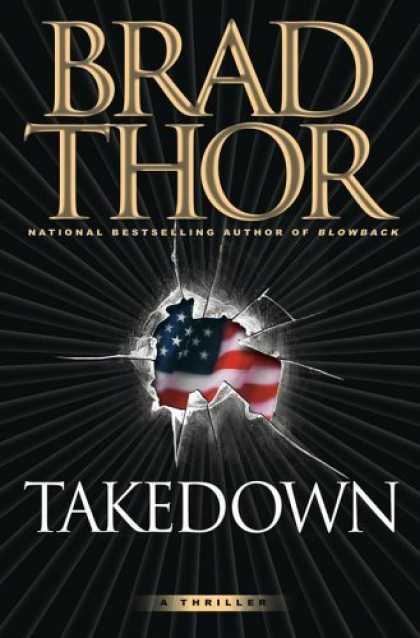 Bestsellers (2006) - Takedown: A Thriller by Brad Thor