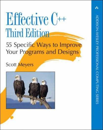 Bestsellers (2006) - Effective C++: 55 Specific Ways to Improve Your Programs and Designs (3rd Editio