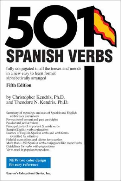 Bestsellers (2006) - 501 Spanish Verbs: Fully Conjugated in All the Tenses in A New Easy-To-Learn For