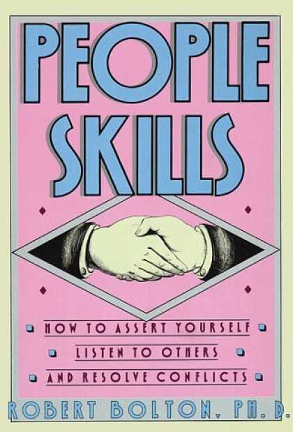 Bestsellers (2006) - People Skills: How to Assert Yourself, Listen to Others, and Resolve Conflicts b
