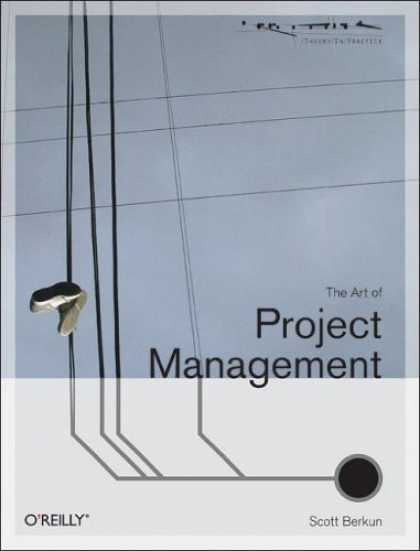 The Art of Project Management (Scott Berkun)
