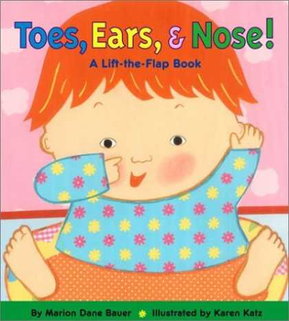 Bestsellers (2006) - Toes, Ears, & Nose! A Lift-the-Flap Book by Marion Dane Bauer