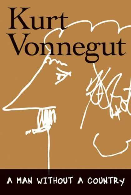 Bestsellers (2006) - A Man without a Country by Kurt Vonnegut