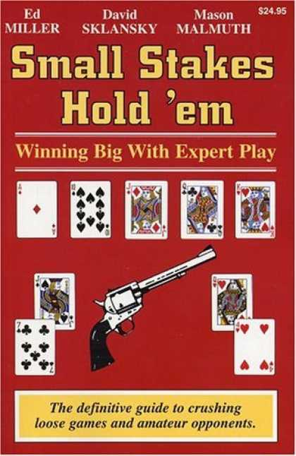 Bestsellers (2006) - Small Stakes Hold 'em: Winning Big With Expert Play by Ed Miller