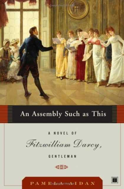 Bestsellers (2006) - An Assembly Such as This: A Novel of Fitzwilliam Darcy, Gentleman (Fitzwilliam D
