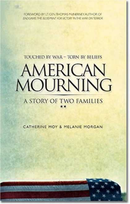 Bestsellers (2006) - American Mourning: The Intimate Story of Two Families Joined by War, Torn by Bel