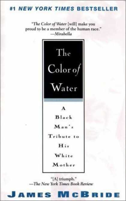 Bestsellers (2006) - The Color of Water: A Black Man's Tribute to His White Mother by James McBride