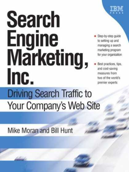 Bestsellers (2006) - Search Engine Marketing, Inc.: Driving Search Traffic to Your Company's Web Site